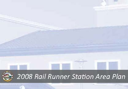 Rail Runner Station Area Plan